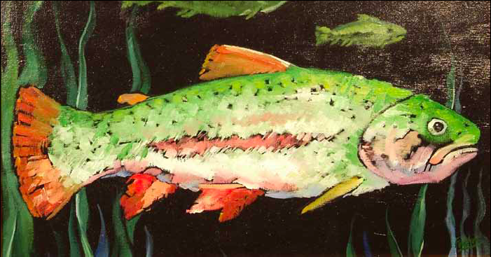 """""""Thomas the Trout"""" 13 x 24 Oil on canvas $1,500"""
